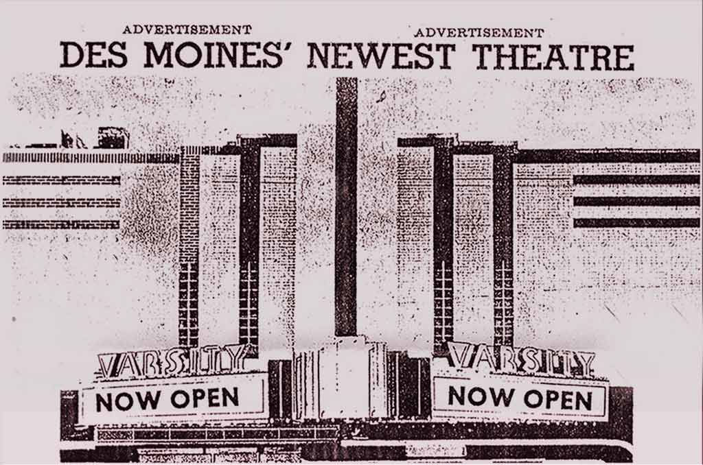 A vintage advertisement for the Varsity Theatre in Des Moines, Iowa